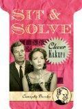 Sit & Solve Clever Kakuro (Sit & Solve Series)