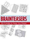 Brainteasers: 195 Puzzles to Keep You Sharp
