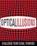 Optical Illusions: Challenge Your Visual Thinking!