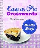 Easy as Pie Crosswords: Really Easy! (Easy Crosswords)
