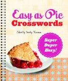 Easy as Pie Crosswords: Super-Duper Easy! (Easy Crosswords)
