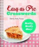 Easy as Pie Crosswords: Really, Really Easy! (Easy Crosswords)