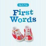 First Words (Say & Play)