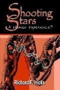 Shooting Stars A Human Experience