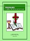 Prepairs : A Guide for Catholic Marriage
