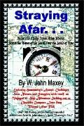 Straying Afar Antarctica-Alaska-Japan-Asian Siberia; Across the Waves of the Sea & over the ...