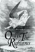 Only the Righteous
