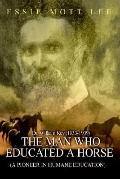 Man Who Educated a Horse a Pioneer in Humane Education