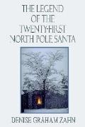 Legend of the Twenty-First North Pole Santa