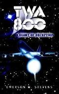 Twa 800 A Diary of Deception