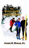 Wimp's Guide to Cross-Country Skiing