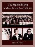 Big Band Days A Memoir And Source Book
