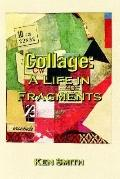 Collage A Life in Fragments