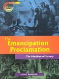 Emancipation Proclamation The Abolition of Slavery
