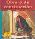 Obrero De Construccion / Construction Worker