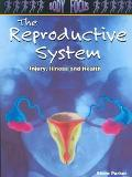 Reproductive System Injury, Illness and Health