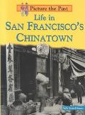 Life in San Francisco's Chinatown