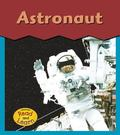 Astronaut (This Is What I Want To Be)