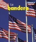LA Bandera/the American Flag