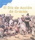 Dia De Accion De Gracias / Thanksgiving Day