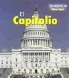 El Capitolio (the U.S. Capitol) (Simbolos de Libertad) (Spanish Edition)