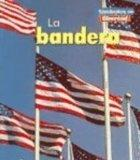 La bandera (Simbolos de libertad) (Spanish Edition)