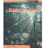 Living in a Rain Forest (Living Habitats)