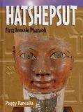 Hatshepsut: First Female Pharaoh (Historical Biographies)