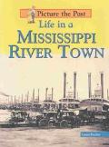 Life in a Mississippi River Town