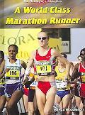 World-Class Marathon Runner