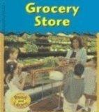 Grocery Store (Field Trip!)