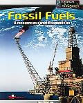 Fossil Fuels A Resource Our World Depends on