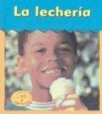 La Lecherma (Dairy Plant) (Excursiones!) (Spanish Edition)