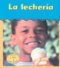 La Lecheria/dairy Plant
