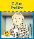 I Am Polite