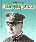 John Philip Sousa The King Of March Music