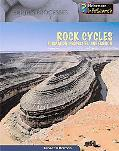 Rock Cycles Formation, Properties & Erosion