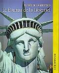 La Estatua De La Libertad/the Statue of Liberty