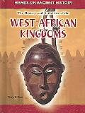 History And Activities of the West African Kingdoms