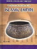 History And Activities of the Islamic Empire