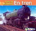 En Tren/by Train