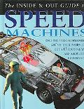 Inside & Out Guide To Speed Machines