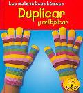 Duplicar Y Multiplica r/ Doubling And Multiplying