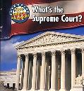 What's the Supreme Court?
