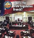 What's the State Legislative Branch?