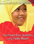 Southeast Asia, Australia, and the Pacific Realms
