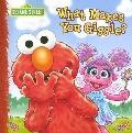 Sesame Street What Makes You Giggle?