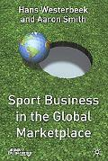 Sport Business in the Global Marketplace (Finance and Capital Markets)