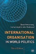 International Organisation in World Politics