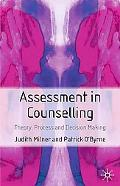 Assessment in Counselling Theory, Process, and Decision-Making